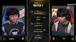 [2019 GSL S3] Code S Ro.8 Day1 Match1 Dark vs TY
