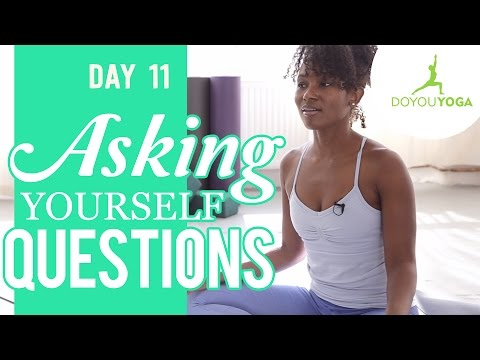 Asking Yourself Questions | Day 11 | 30 Day Meditation Challenge