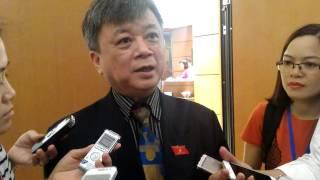 Đại biểu Quốc hội Trương Trọng Nghĩa: Cần xem xét lại quy trình bổ nhiệm và yếu tố con người