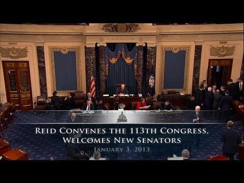 Reid Convenes The 113th Congress, Welcomes New Senators