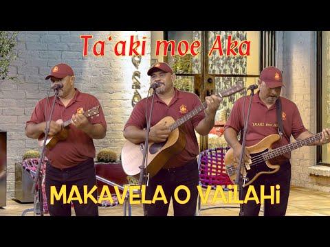 """Ta'aki moe Aka"" performed by Makavela o Vailahi, written by Namea Folau"