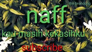 Naff - kau masih kekasihku (MP3)