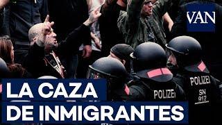Video: 'JUSTICIEROS' NEONAZIS a la CAZA DEL EXTRANJERO por una muerte en Alemania