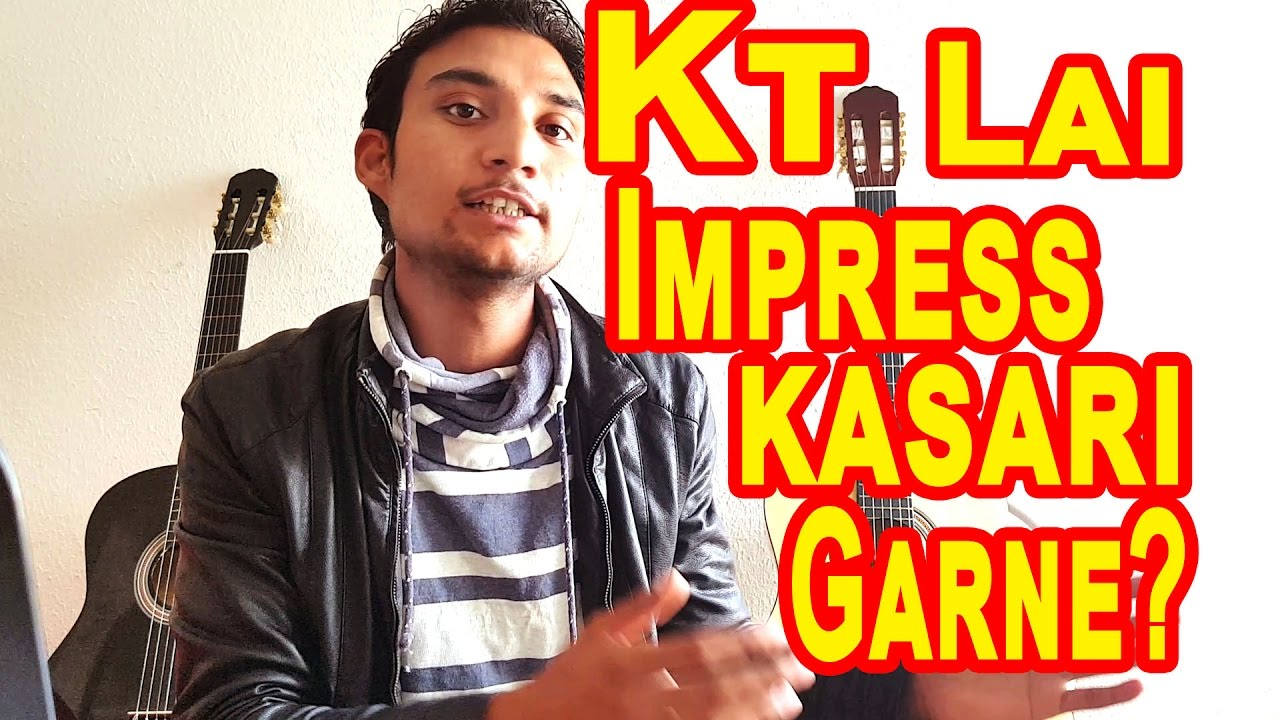 How to impress a girls and boys in nepali style nepali youtube how to impress a girls and boys in nepali style nepali ccuart Images