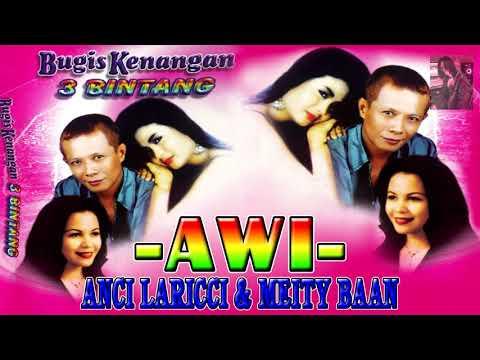 Lagu Bugis Awi - Anci Laricci & Meity Baan