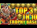Clash Of Clans New TOP 3 Town Hall 10 TH10 Trophy Base 2017 ANTI EVERYTHING ANTI 2 STAR