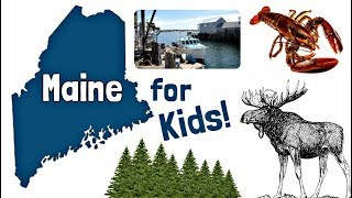 Maine for Kids | US States Learning Video