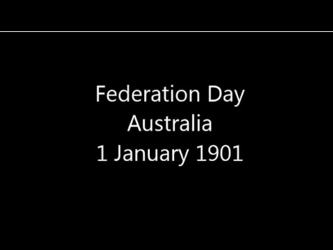 Federation Day in Australia - 1 January