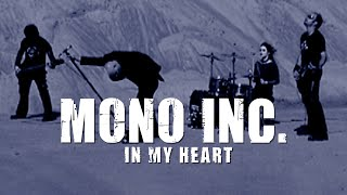 Mono Inc. - In My Heart