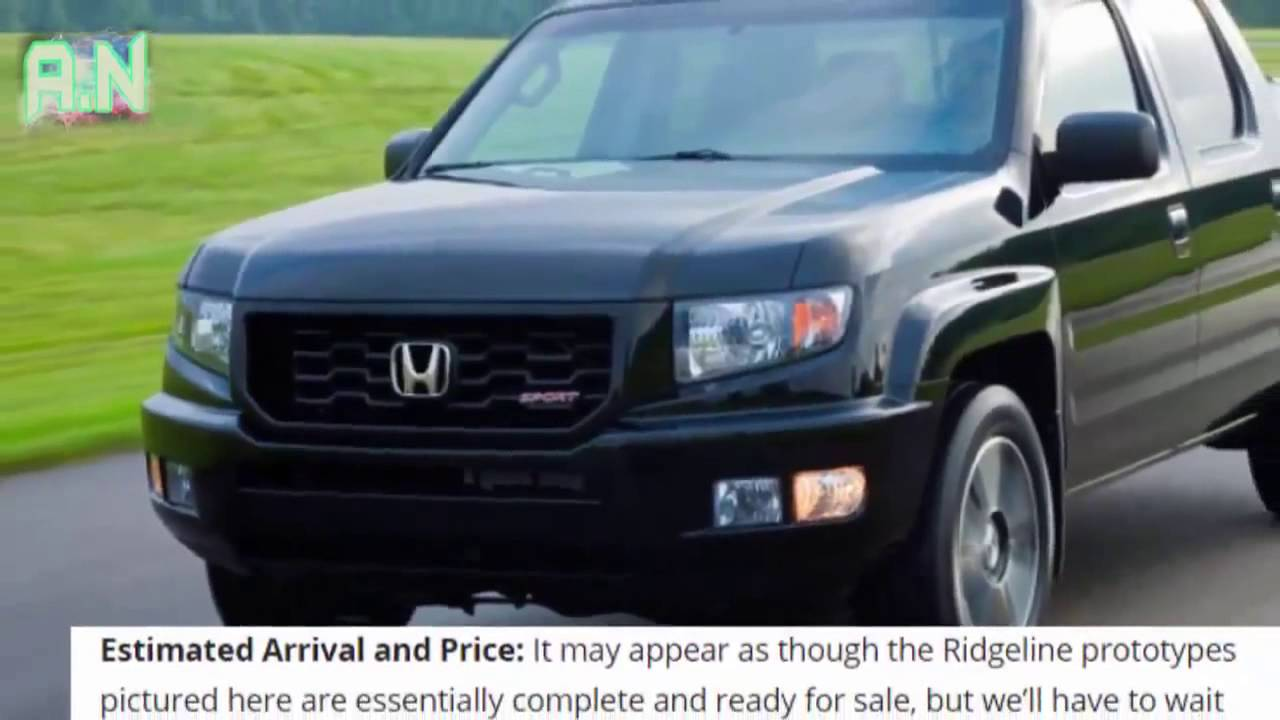 Honda Ridgeline 2017 Breaking Out Of Its Mold Reveal Future Cars You