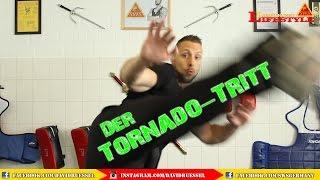 Der Tornado-Tritt    KAMPFKUNST LIFESTYLE