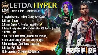 Lagu Backsound Free Fire LETDA HYPER