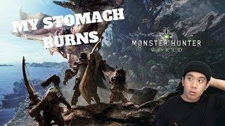 MY STOMACH BURNS - MONSTER HUNTER WORLD (PC) Live Stream and More