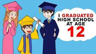 I Graduated High School At Age 12
