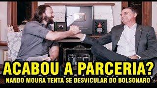 NANDO MOURA QUER SE DESVINCULAR DO BOLSONARO