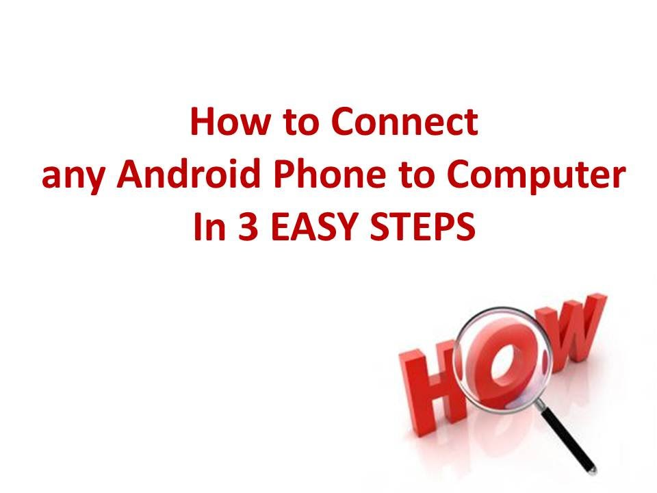 how to connect mi3 android to pc desktop laptop in 3 easy steps