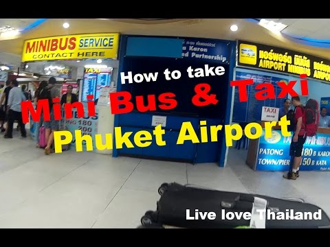 Phuket airport   How to take a taxi or mini bus
