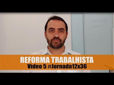 Reforma Trabalhista - Jornada 12x36