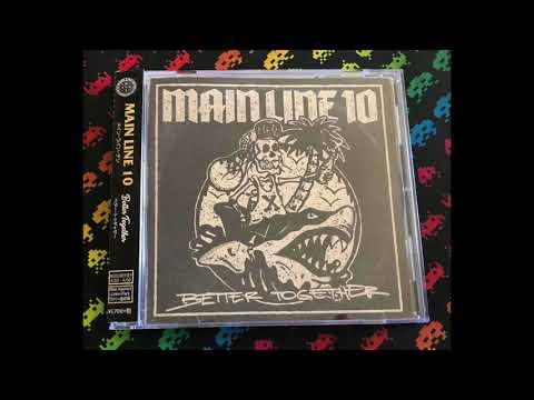Main Line 10 – Better Together (Full)
