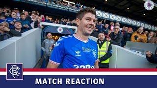 REACTION | Steven Gerrard | Rangers Legends v Liverpool FC Legends