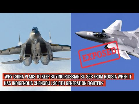 CHINA'S MUCH PUBLICIZE CHENGDU J 20 EXPOSED! 3 REAL REASONS WHY CHINA WANTS RUSSIAN SUKHOI SU 35