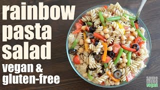 Rainbow Pasta Salad (vegan & Gluten-free) Something Vegan