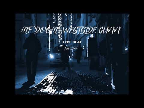MF DOOM x WESTSIDE GUNN TYPE BEAT prod. by Luis Blue