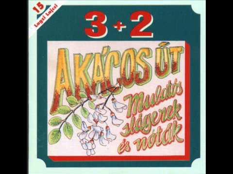 3+2   Akácos Út 2002 TELJES ALBUM