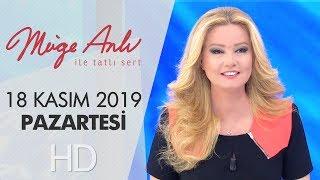 Müge Anlı ile Tatlı Sert 18 Kasım 2019