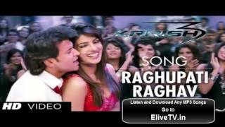 Raghupati Raghav   Krrish 3 {2013} Free MP3 Song DJ Remix Listen   Download