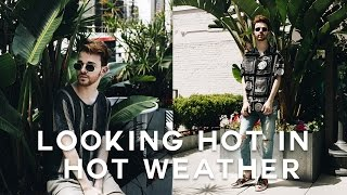 How To Dress for HOT Weather + 7 Spring / Summer Essentials (2017)