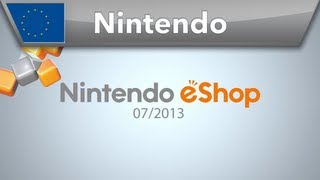 Nintendo eShop Highlights - 07/2013