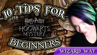 10 Tips for Hogwarts Mystery Beginners [Full Explanation; Spoiler Free]