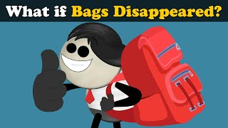 What if Bags Disappeared? | #aumsum #kids #science #education #children