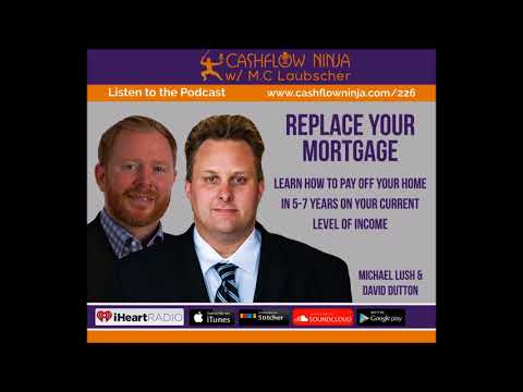 Michael Lush & David Dutton: How To Pay Your Home Off In 5-7 Years