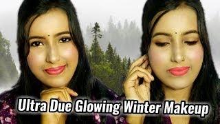 Ultra Due Glowing Winter Makeup Look    HD 720pix