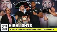 HIGHLIGHTS | Ruiz vs. Joshua II London Press Conference