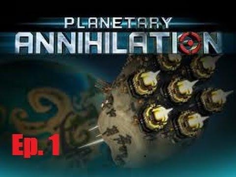 "Planetary Annihilation Galactic War Episode 1 ""The Beginning"""