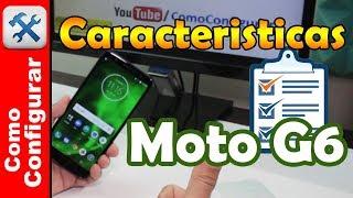 Motorola Moto G6 : Caracteristicas y Especificaciones en Español