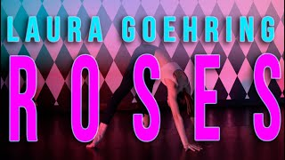 """Roses"" (Imanbek Remix) - Saint JHN | Laura Goehring Choreography | PTCLV"