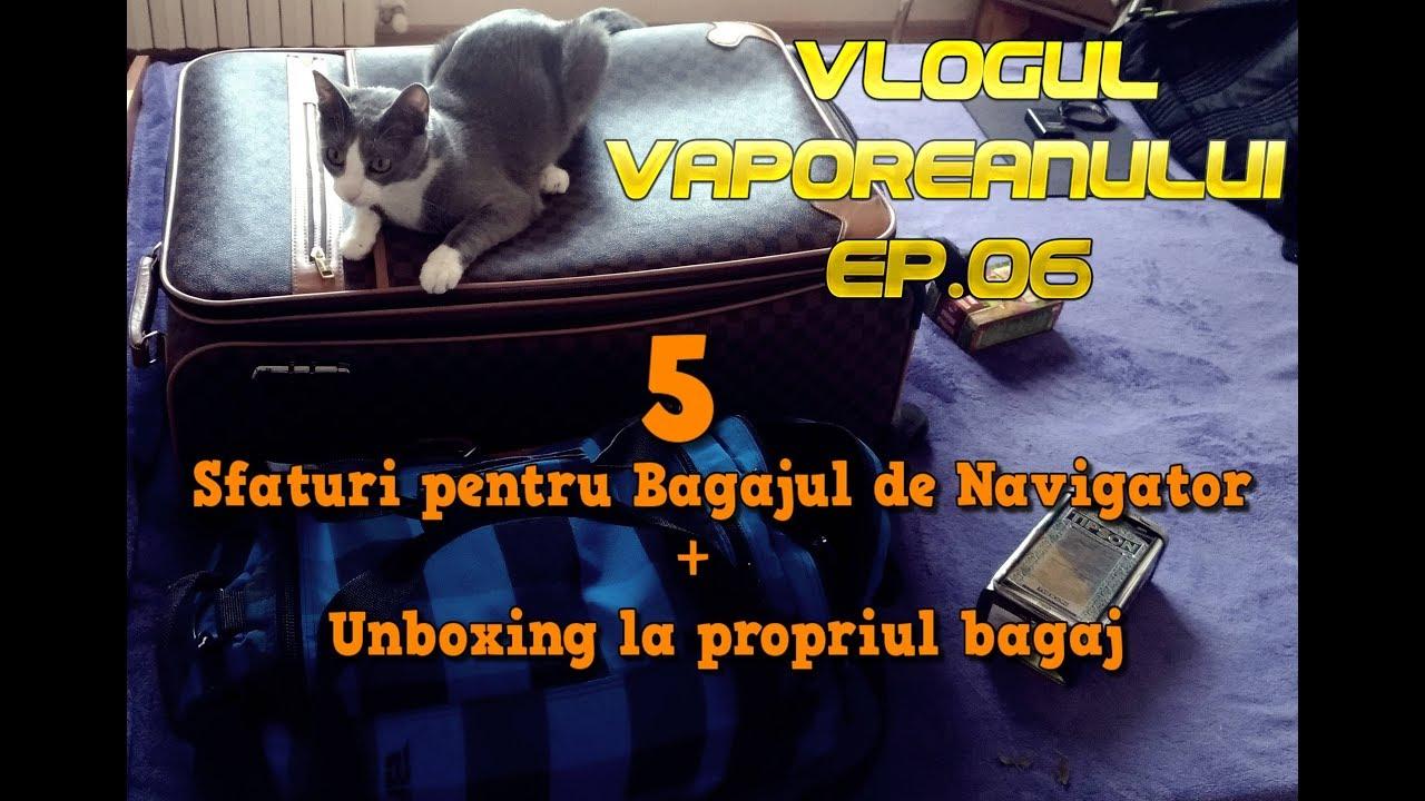 5 Sfaturi pentru Bagajul de Navigator + Unboxing la propriul bagaj.
