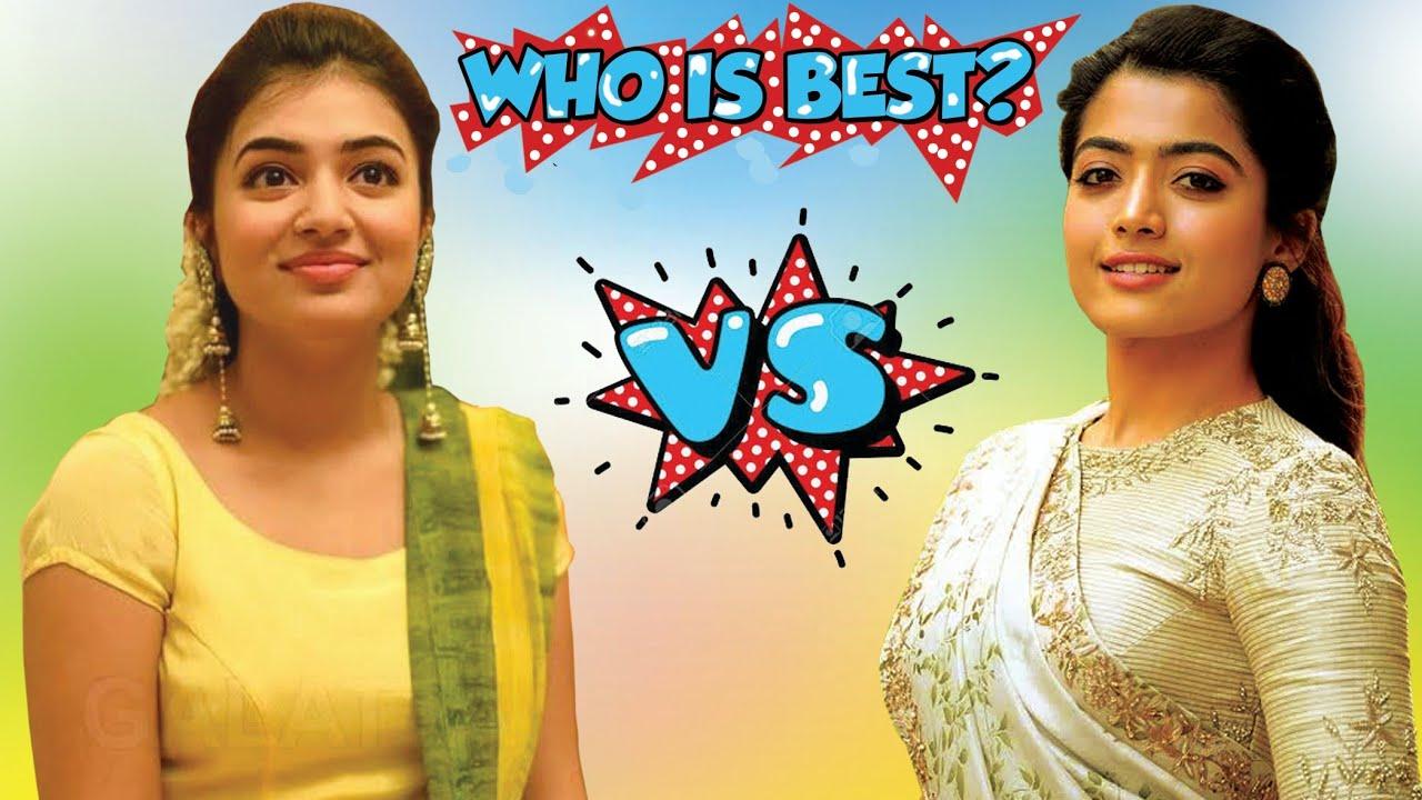 Download Nazriya VS Rashmika   who is most cutest actress?   tamilscan