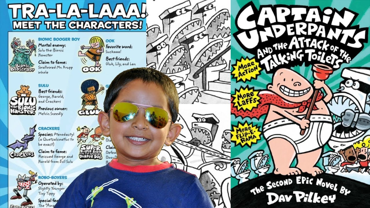Captain Underpants The Attack Of The Talking Toilets The Second Epic Novel Dav Pilkey Read Aloud Youtube