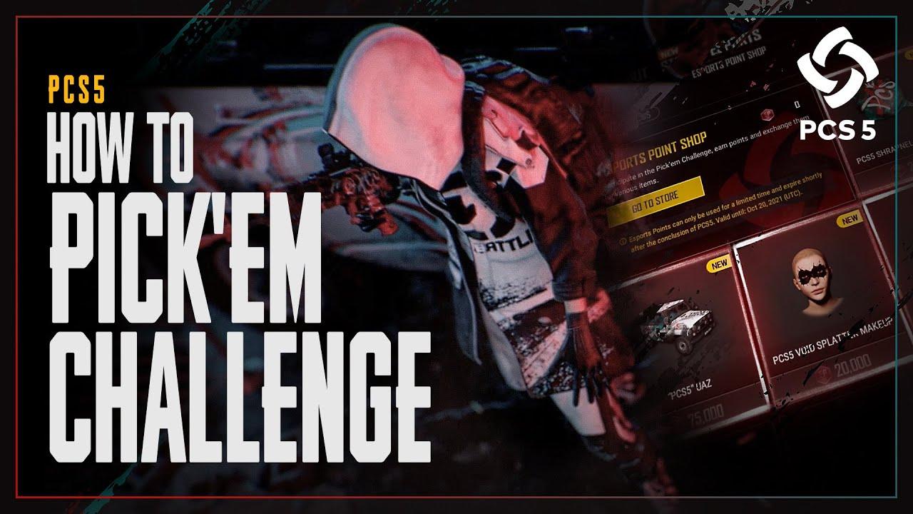 PCS5 - Earning in the Pick'Em Challenge   PUBG