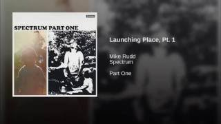Launching Place, Pt. 1
