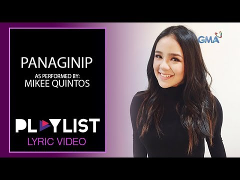 Playlist Lyric Video: Panaginip by Mikee Quintos (Onanay OST)