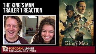 The King's Man TRAILER 1 - Nadia Sawalha & The Popcorn Junkies REACTION