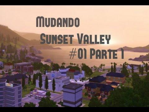 Série: Mudando Sunset Valley #01 ( Parte 1 de 2 )