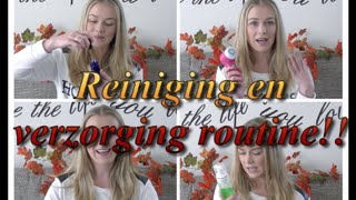 Reiniging en verzorging routine!! Thumbnail