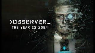 OBSERVER (PC / PS4 / Xbox One) - Terror y Cyberpunk con Rutger Hauer || Gameplay en Español